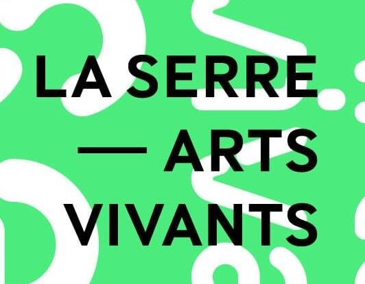 Two open calls to the community from LA SERRE - arts vivants